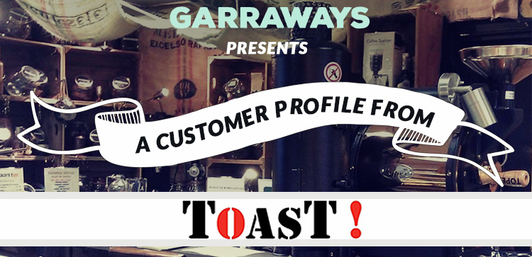 Garraways Presents: A customer profile from...Toast!