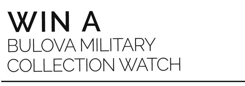 Win A Bulova Military Collection Watch