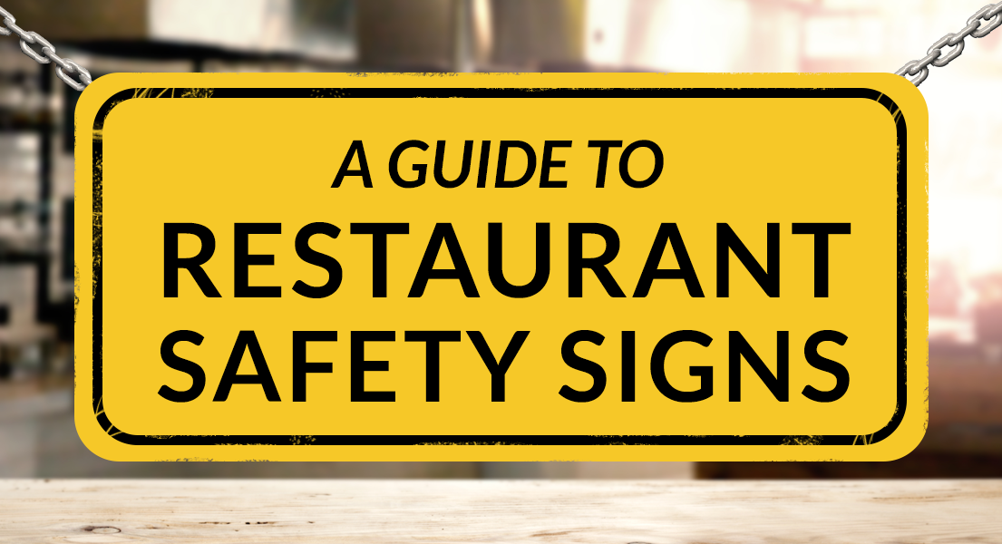 A Guide To Restaurant Safety Signs